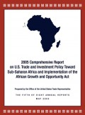 2005 Comprehensive Report on US Trade and Investment with SSA