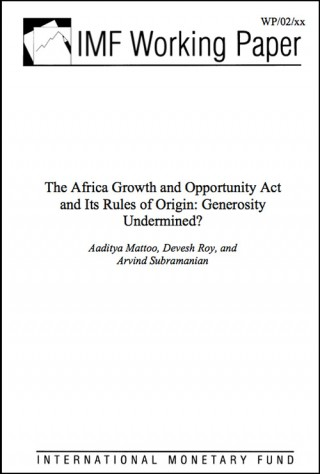 IMF Report - AGOA and its Rules of Origin: Generosity undermined?