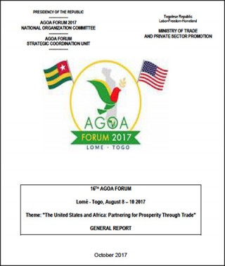 AGOA Forum 2017: General Report on the AGOA Forum in Togo (english)