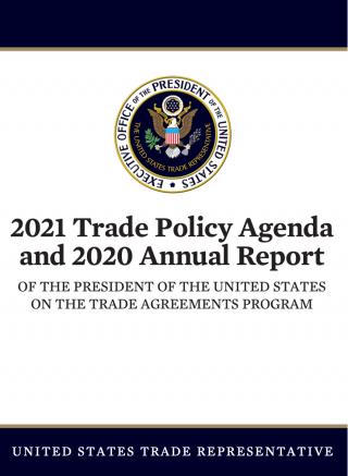 2021 Trade Policy Agenda and 2020 Annual Report