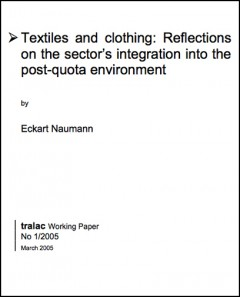 Textiles and Clothing: Reflections on the sector's integration into the post-quota environment (2005)