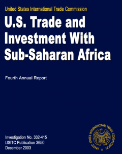 2004 Comprehensive Report on U.S. Trade and Investment Policy Toward Sub-Saharan Africa