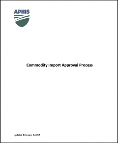 APHIS Commodity import approval process for agricultural products into the US