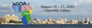 14th AGOA Forum August 24-27, 2015 in Libreville, Gabon