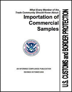 What every member of the trade community should know about: Commercial samples